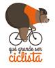 qué grande ser ciclista ®