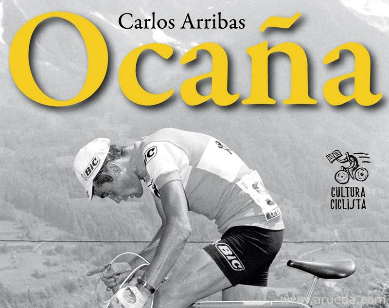 OcañaPortada de la novela sobre Ocaña de la editorial Cultura Ciclista